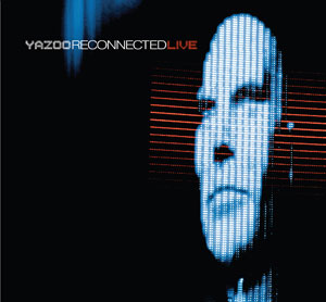27.09.10 - Yazoo - Reconnected Live (Double CD/MP3) Post-6-17610-yazooreconnected_300