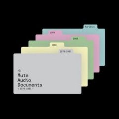 Mute Audio Documents 1978-1984